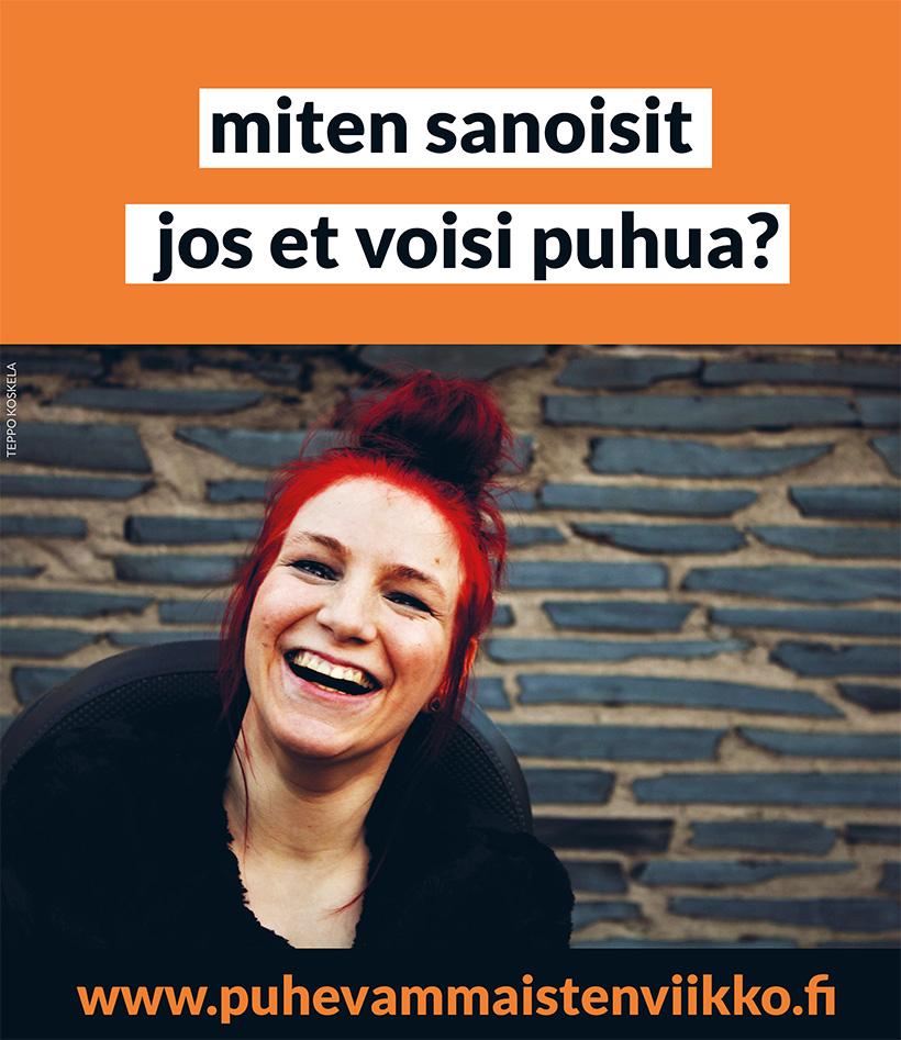 miten sanoisit jos et voisi puhua? www.puhevammaistenviikko.fi