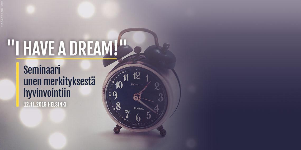I have a dream! - Seminaari unen merkityksestä hyvinvointiin (karuselli 01)