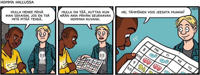 Homma hallussa -niminen sarjakuva.