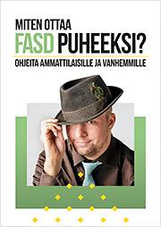 Miten ottaa FASD puheeksi? Ohjeita ammattilaisille ja vanhemmille -esitteen kannessa on nuori mies.