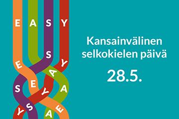 28.5. on kansainvälinen selkokielen päivä