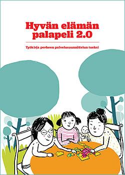 Hyvän elämän palapeli -julkaisun kannessa on piirros, jossa on perhe.