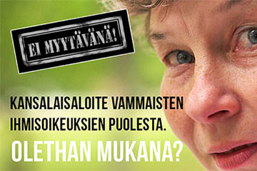 Ei myytävänä! -kansalaisaloite: vammaisten henkilöiden perustarpeet eivät ole kauppatavaraa