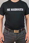 Pois marginaalista! -T-paita