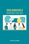 Selkokieli – Saavutettavan kielen opas