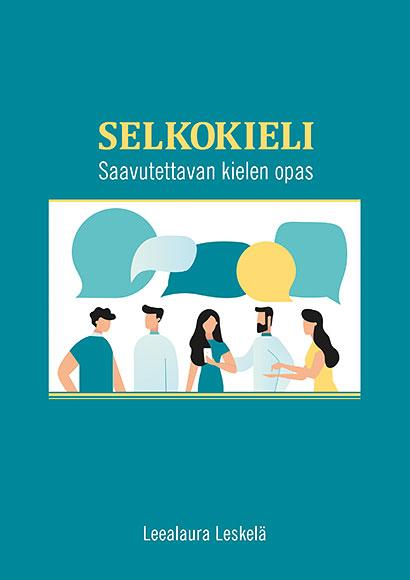 Selkokieli - Saavutettavan kielen opas -kansi