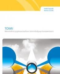 TOIMI – Menetelmä psykososiaalisen toimintakyvyn kuvaamiseen -kirja julkaistu